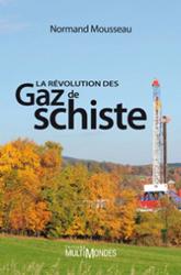 La colère des Québecois envers l'exploitation des gaz de schiste