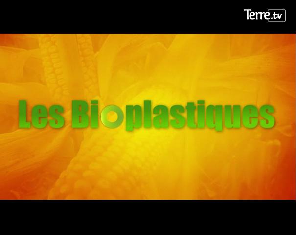 Les Bioplastiques c'est fantastique !