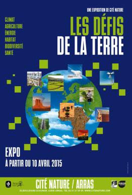 «Les défis de la Terre», l'exposition de Cité Nature, à partir du 10/04/2015, à Arras
